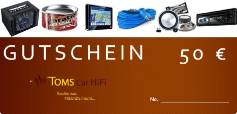 Toms Car HiFi Gutschein 50 Euro